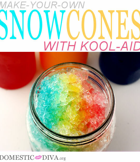 Make Your Own Snow Cones With Koolaid