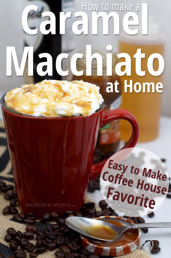 How to Make a Caramel Macchiato at Home