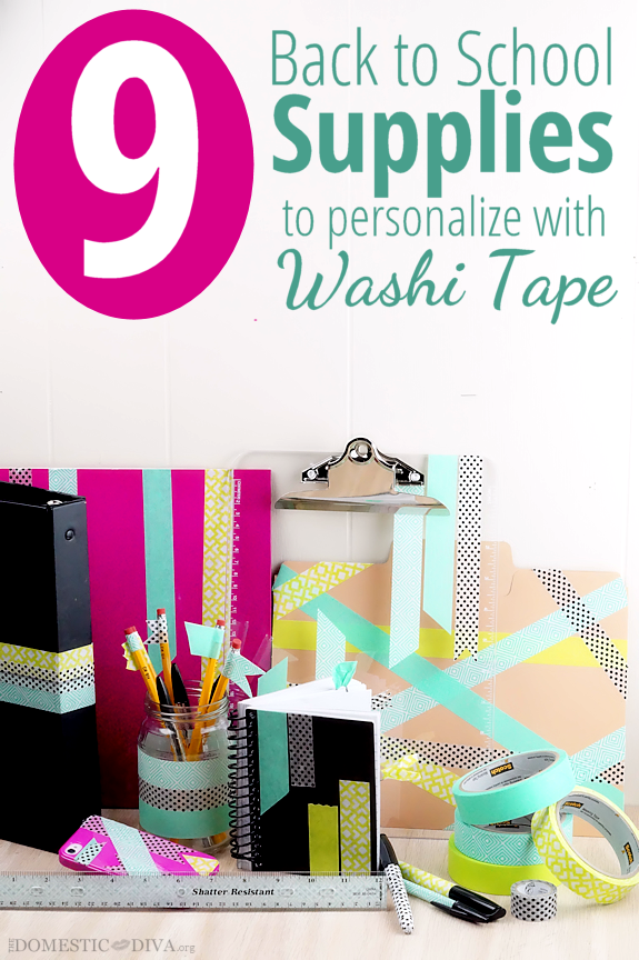 9 Back to School Supplies to Personalize with Washi Masking Tape