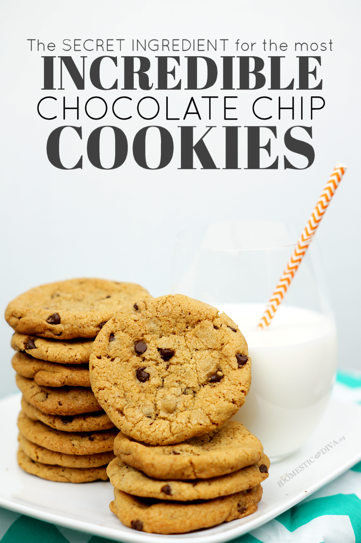 The Most Incredible Chocolate Chip Cookie Recipe:  There is a Secret Ingredient!