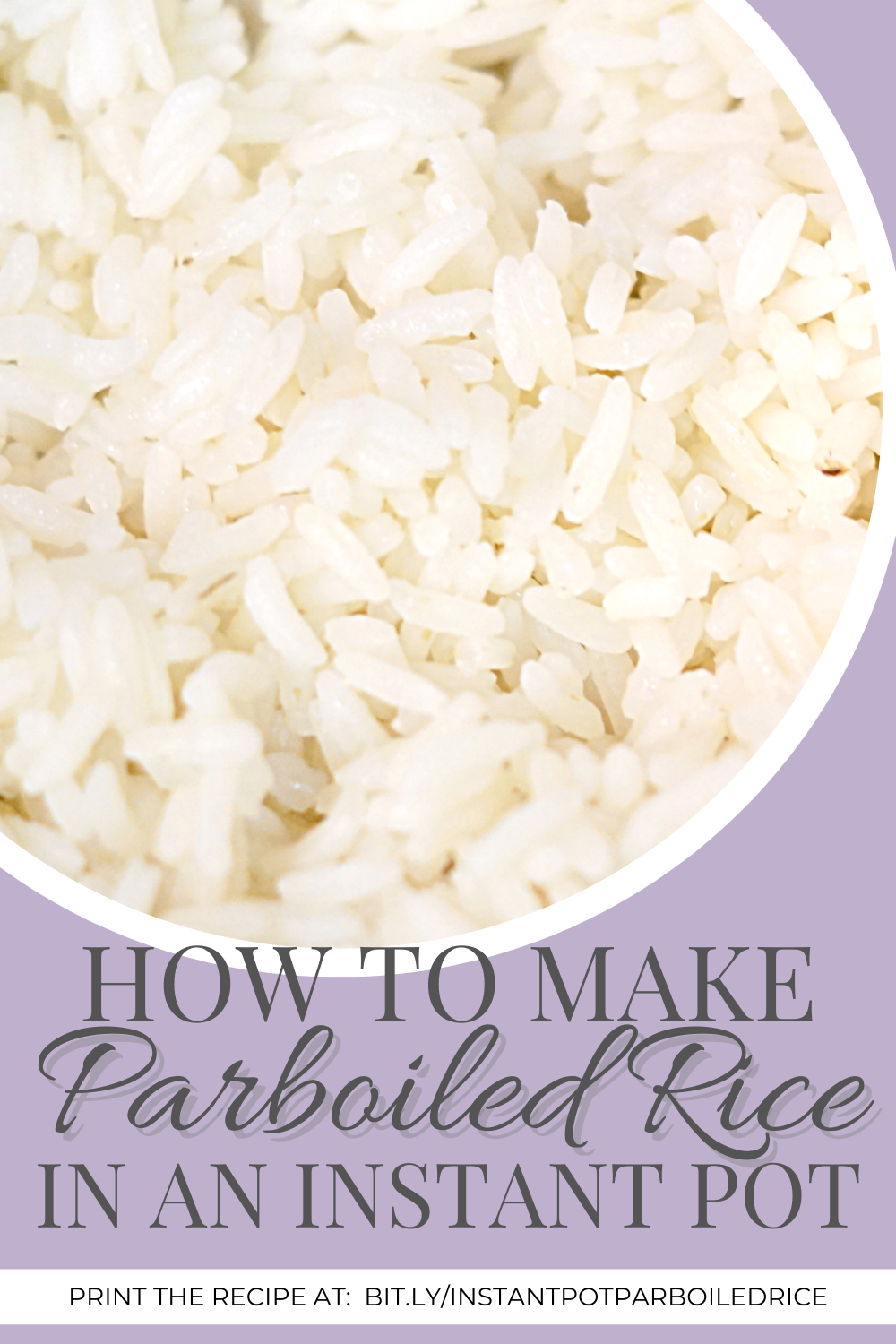 How to Make Parboiled Rice in the Instant Pot
