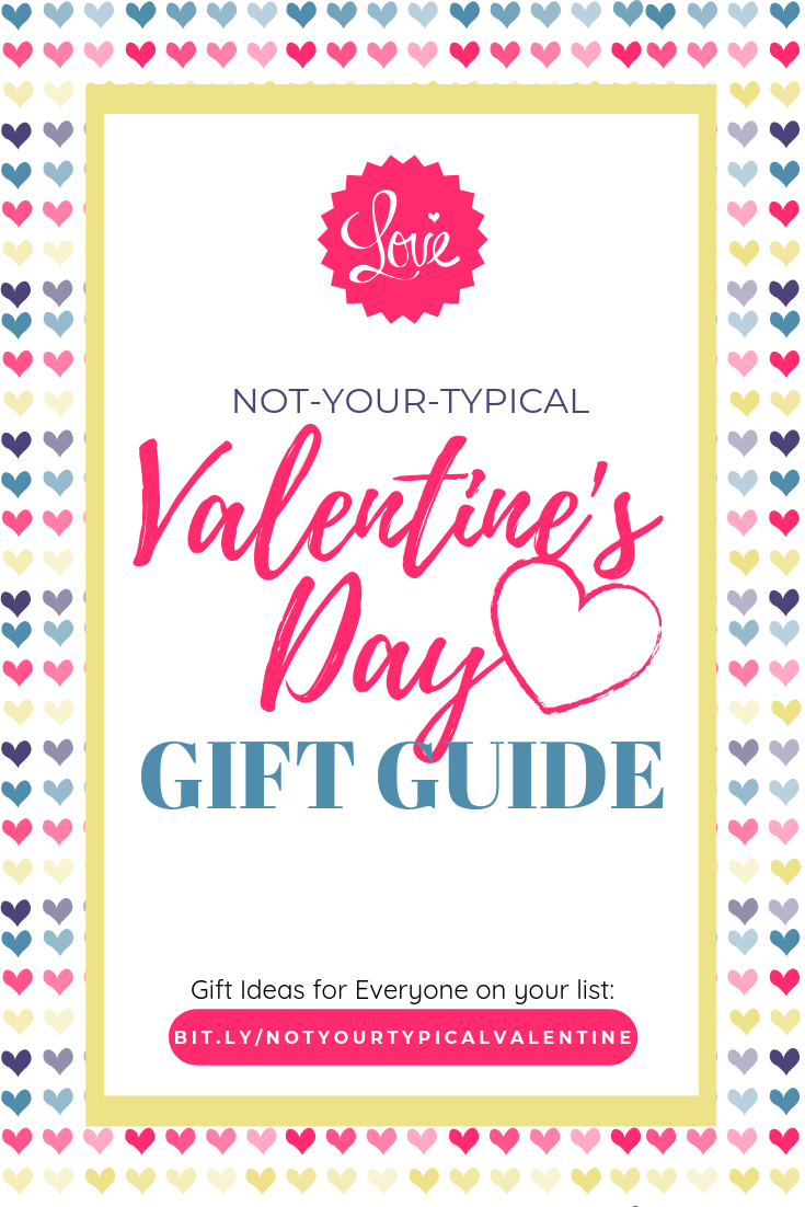 "Not-Your-Typical Valentine's Day Gift Guide – a list of ""not-your-typical"" gift ideas. You are sure to find a little something on this guide for your significant other, friend, family, or yourself."