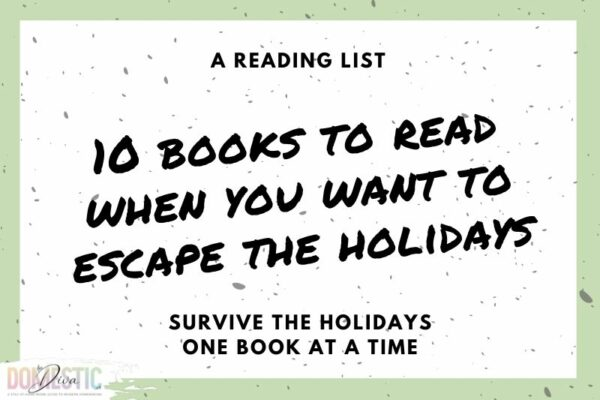 10 Books to Help You Get Through the Holidays